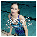 I Just Wanna Be Your Doll/Billie Van