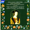 Cornysh, Turges, Prentes: Latin Church Music/The Cardinall's Musick, Andrew Carwood, David Skinner