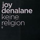 Keine Religion/Joy Denalane