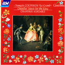 Couperin: Chamber Music for the King/Charivari Agréable