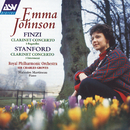 Finzi: Clarinet Concerto; 5 Bagatelles / Stanford: Clarinet Concerto; 3 Intermezzi/Emma Johnson, Royal Philharmonic Orchestra, Sir Charles Groves