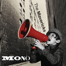 Mono/The Mavericks
