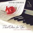 This One's For You: A Piano Tribute To Barry Manilow/David Osborne