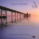 Come Sail Away/David Osborne