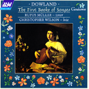 Dowland: The First Booke of Songes/Rufus Muller, Christopher Wilson