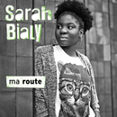Ma route/Sarah Bialy