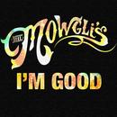 I'm Good/The Mowgli's