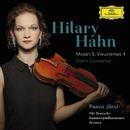 モーツァルト:ヴァイオリン協奏曲第5番/ヴュータン:ヴァイオリン協奏曲第4番/Hilary Hahn, The Deutsche Kammerphilharmonie Bremen, Paavo Järvi