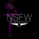 NSFW (feat. Angel Haze)/Timeflies