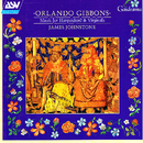 Gibbons: Music for Harpsichord and Virginals/James Johnstone