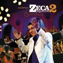 Acústico Zeca Pagodinho II - Gafieira (Live)/Zeca Pagodinho