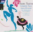 Frank Martin: Music for Piano & Orchestra/Christian Benda, Orchestra Della Svizzera Italiana