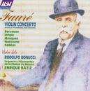 Fauré: Violin Concerto; Berceuse; Elégie; Masques; Nocturne; Pelléas/Rodolfo Bonucci, Orquesta Filarmónica de la Ciudad de México, Enrique Bátiz