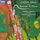 English Music for Bassoon & Piano/Daniel Smith, Roger Vignoles