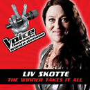 The Winner Takes It All (Voice - Danmarks Største Stemme fra TV2)/Liv Skotte