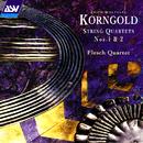 Korngold: String Quartets Nos. 1 and 2/The Flesch Quartet
