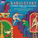 Kabalevsky: Romeo and Juliet - Suite, The Comedians - Suite, Colas Breugnon - Suite/Armenian Philharmonic Orchestra, Loris Tjeknavorian