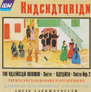 Khachaturian: The Valencian Widow Suite; Gayaneh Suite No.2 / Tjeknavorian: Danses fantastiques/Armenian Philharmonic Orchestra, Loris Tjeknavorian