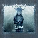 Luna (& Live und Acoustic in Berlin)/Faun