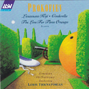 Prokofiev: Lieutenant Kijé; Cinderella; The Love for Three Oranges/Loris Tjeknavorian, Armenian Philharmonic Orchestra