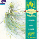 Ravel: The Complete Solo Piano Music Vol. 1/Gordon Fergus-Thompson