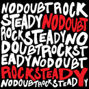 Rock Steady/No Doubt