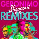 Geronimo (Remixes)/Sheppard