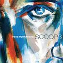 Scoop 3/Pete Townshend