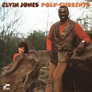Poly-Currents/Elvin Jones