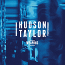 Weapons/Hudson Taylor