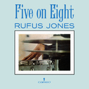 Five On Eight/Rufus Jones