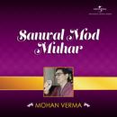 Sanwal Mod Muhar/Mohan Verma