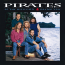 Dream You/Pirates Of The Mississippi