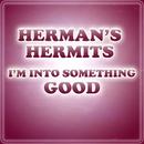 I'm Into Something Good/Herman's Hermits