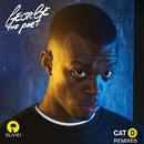 Cat D (Remixes)/George The Poet