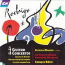 Rodrigo: The 3 Guitar Concertos - Concierto de Aranjuez; Fantasía para un Gentilhombre; Concierto para una Fiesta/Alfonso Moreno, The State of Mexico Symphony Orchestra, Enrique Bátiz