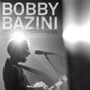 Darkness/Bobby Bazini