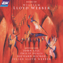 Lloyd Webber: Music of William Lloyd Webber/Julian Lloyd Webber, John Lill, Philip Dukes, Sophia Rahman, The Richard Hickox Singers, Richard Hickox, John Graham Hall, Ian Watson, Sir Philip Ledger