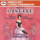 Adam: Giselle/Offenbach: Gaité Parisienne; Strauss, J. II: Graduation Ball/London Symphony Orchestra, Anatole Fistoulari, Minneapolis Symphony Orchestra, Antal Doráti