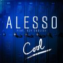 クール feat. ロイ・イングリッシュ (feat. Roy English)/Alesso