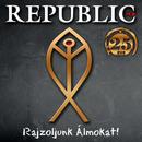 Rajzoljunk álmokat/Republic