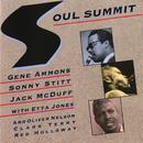 Soul Summit (feat. Etta Jones, Oliver Nelson, Clark Terry, Red Holloway)/Gene Ammons, Sonny Stitt, Jack McDuff
