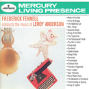 """Frederick Fennell Conducts The Music Of Leroy Anderson/Eastman-Rochester """"Pops"""" Orchestra, Frederick Fennell"""