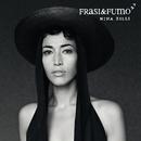 Frasi&Fumo/Nina Zilli