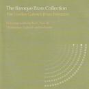 The Baroque Brass Collection/The London Gabrieli Brass Ensemble