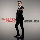 More Than A Dream/Harrison Craig