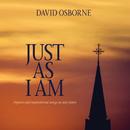 Just As I Am/David Osborne