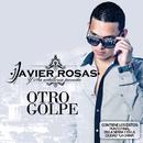 Otro Golpe/Javier Rosas Y Su Artillería Pesada