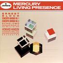 Bloch: Concerto Grosso No. 1 & No. 2/Schelomo/Eastman-Rochester Orchestra, Howard Hanson, Georges Miquelle