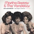 50th アニヴァーサリー/ザ・シングズ・コレクション/1962-1972/Martha Reeves & The Vandellas